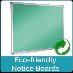 Eco Friendly Notice Boards